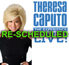 Theresa Caputo Upcoming Events Rescheduled