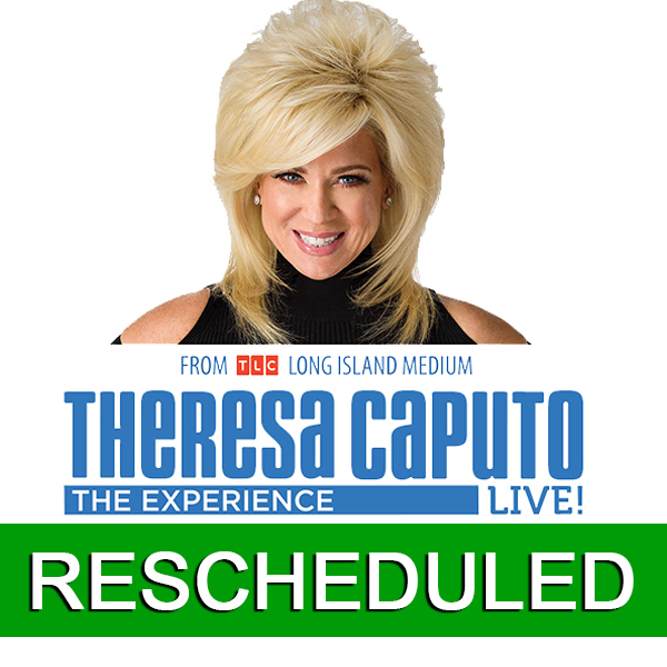 Theresa Caputo Rescheduled Image